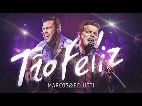 Marcos & Belutti - Tão Feliz | DVD Acústico Tão Feliz