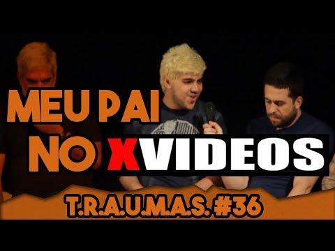 T.R.A.U.M.A.S. #37 - FILMEI MEU PAI E JOGUEI NO Xvideos (Santos, SP)