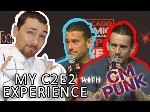 Dan's C2E2 2015 Experience with CM PUNK
