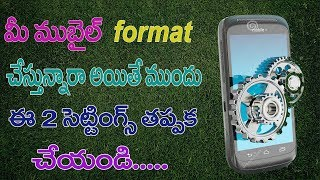 Two MOST Important Things to Do Before Formatting Your Mobile   Science and Technology   Net India