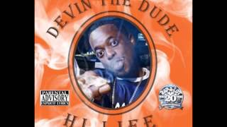 DEVIN THE DUDE - HI LIFE (Full Album)