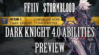 FFXIV Stormblood: Dark Knight 4.0 Ability Preview - Blood for the Edgelords?