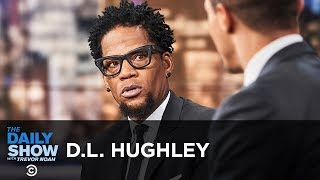 """D.L. Hughley - Racially Charged Police Violence and """"How Not to Get Shot"""" 