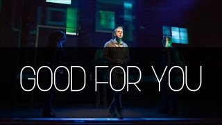 Dear Evan Hansen - Good For You Lyrics