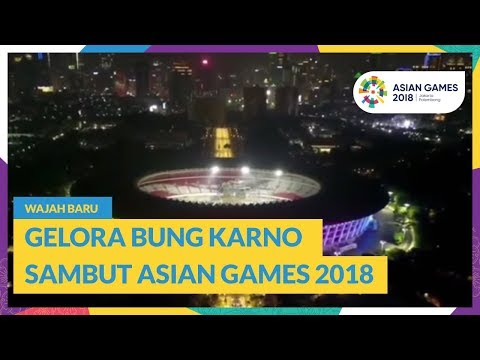 Xxx Mp4 Wajah Baru Gelora Bung Karno Sambut Asian Games 2018 3gp Sex