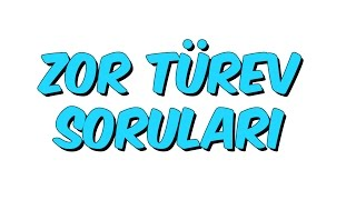 5 dk da ZOR TÜREV SORULARI  - Tonguc Akademi