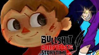 Bullshit Creepypasta Storytime: Animal Crossing YOU DID THIS
