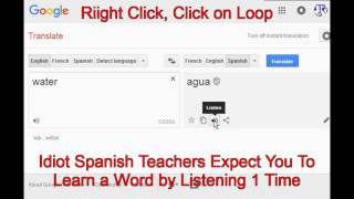 Water in Spanish is Agua - Time to Stop Idiot Language Teachers