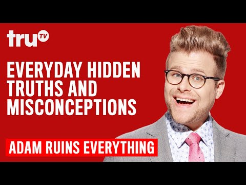 Adam Ruins Everything Everyday Hidden Truths and Misconceptions Mashup truTV