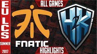 Fnatic vs H2K Highlights ALL GAMES EU LCS Regional World Qualifiers 2017 FNC vs H2K