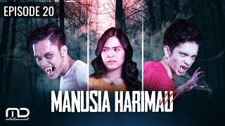 Manusia Harimau - Episode 20