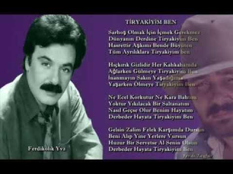 Ferdi Tayfur Tiryakiyim Ben