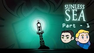 Let's Play Sunless Sea Gameplay - 1