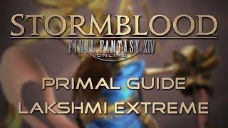 Stormblood Primal Guide: Lakshmi Extreme