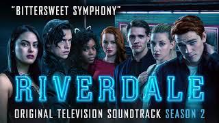 Bittersweet Symphony - Riverdale Season 2 - OFFICIAL VIDEO