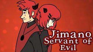 Jimano - Servant of Evil