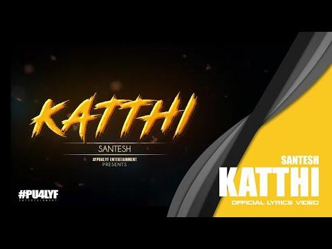 Xxx Mp4 Katthi Santesh Official Lyrics Video 2017 3gp Sex