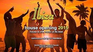 DJ Maretimo - Ibiza House Opening 2015 (Full Album) HD, Balearic House Music