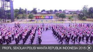 Profil Sekolah Polisi Wanita Republik Indonesia 2016