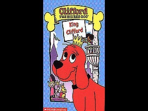Opening To Clifford The Big Red Dog King Clifford 2003 VHS