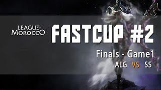FAST CUP #2 - Finales - SS vs ALG (1/3)