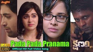 'KSHANAM' - Pada Pada Pranama Official Music Video | Adivi Sesh | Anasuya | Telugu Film
