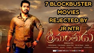 NTR Rejected Movies