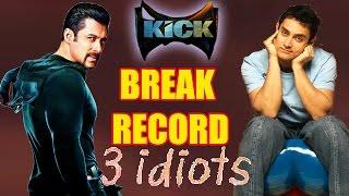 Salman's 'Kick' Box Office Collections! Breaks Aamir's 3 Idiots Record