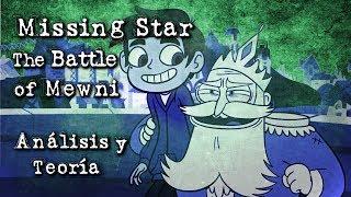 Missing Star - The Battle of Mewni - Análisis y Teoría *Sebastián Deráin*