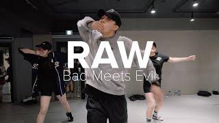 Raw - Bad Meets Evil / Junsun Yoo Choreography