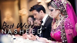 Best Islamic Wedding Nasheed By Muhammad Al Muqit