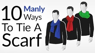 How To Tie 10 Scarf Knots For Men | Men