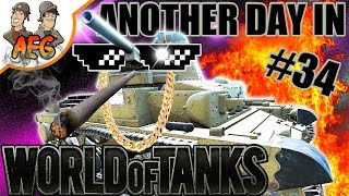 Another Day in World of Tanks #34