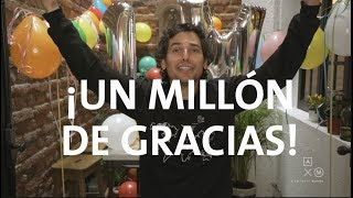 Gracias! Un Millón!
