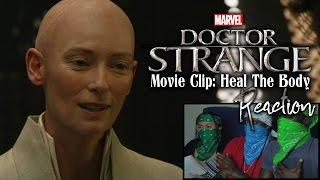 DOCTOR STRANGE Movie Clip: Heal The Body Reaction