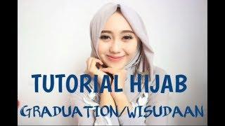 TUTORIAL HIJAB GRADUATION/TUTORIAL HIJAB WISUDA