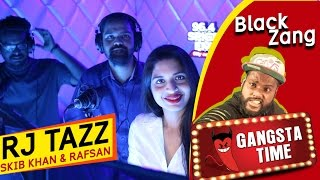 Black Zang Pranked by Rj Tazz, Skibkhan & Rafsan | Tazz With The Stars | Spice FM