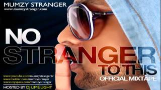Fall For Your Type feat. Kyra & Drake from Mumzy Stranger- No Stranger To This (Official Mixtape)