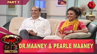JB Junction: Pearley Maaney & Her Dad Dr Maaney - Part 1 | 27th May 2017 |  Full Episode