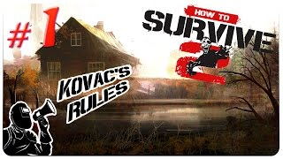 HOW TO SURVIVE 2 Gameplay ★ Part 1 - Kovac's Bayou [Let's Play How to Survive 2]