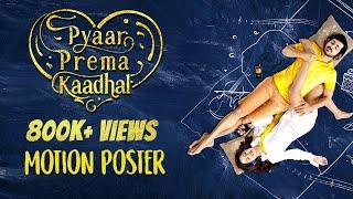 Pyaar Prema Kaadhal - Official Motion Poster | Harish Kalyan, Raiza Wilson | YSR Films | U1 Records