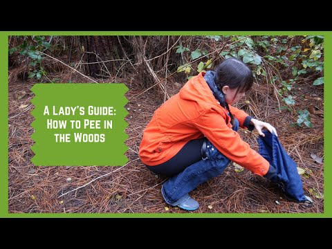 A Ladies Guide How to Pee in the Woods