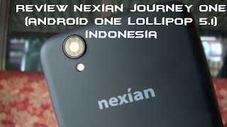 Review Android One Nexian Journey One lollipop 5.1 (Indonesia) Juragan Tekno