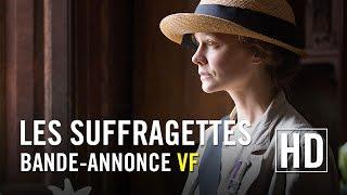 Les Suffragettes - Bande-annonce officielle HD VF