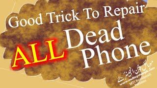 Dead Mobile Phone Repairing.wmv