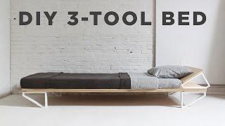 DIY Bed   3-Tool Series