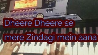 Dheere Dheere se mere Zindagi mein aana song piano cover 🎹