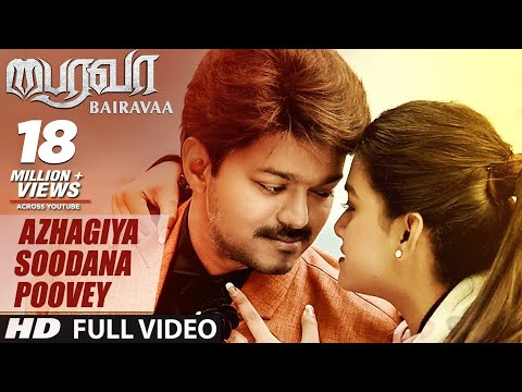 Xxx Mp4 Azhagiya Soodana Poovey Video Song Bairavaa Video Songs Vijay Keerthy Suresh Santhosh Narayanan 3gp Sex