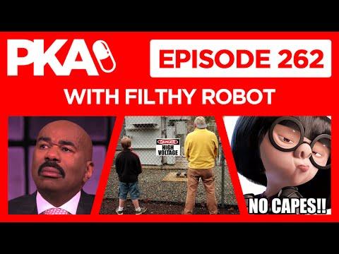PKA 262 w FilthyRobot   Taylor's Pee Story, Jackie's Cape, Steve Harvey