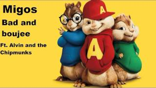 Migos Bad And Boujee Ft.  Alvin and the Chipmunks
